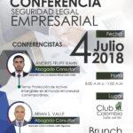 Conferencia Seguridad Empresarial – 4 de Julio de 2018