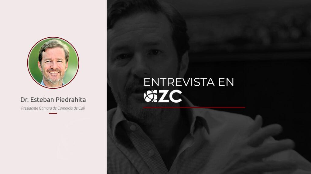 Entrevista en AZC con el Dr. Esteban Piedrahita, Presidente de la Cámara de Comercio de Cali.