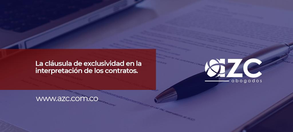 La cláusula de exclusividad en la interpretación de los contratos.